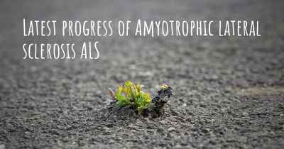 Latest progress of Amyotrophic lateral sclerosis ALS