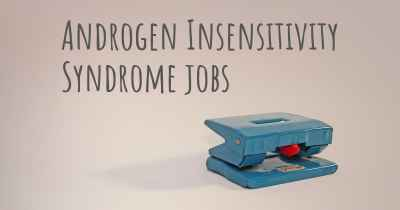 Androgen Insensitivity Syndrome jobs