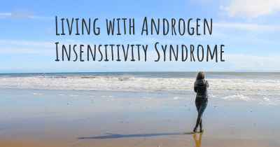 Living with Androgen Insensitivity Syndrome