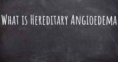 What is Hereditary Angioedema