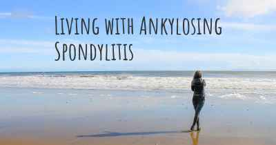 Living with Ankylosing Spondylitis