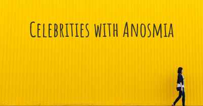 Celebrities with Anosmia