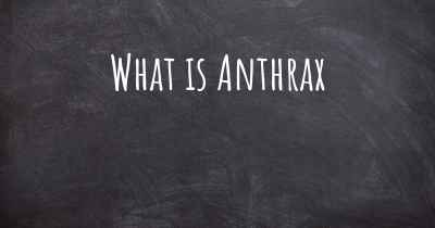 What is Anthrax