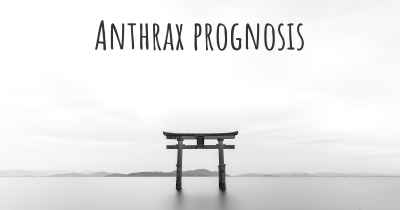 Anthrax prognosis