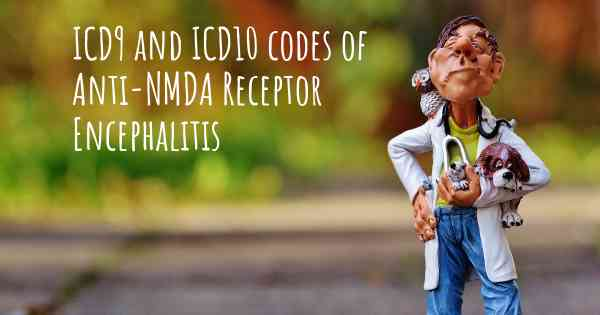 Icd10 Code Of Anti Nmda Receptor Encephalitis And Icd9 Code