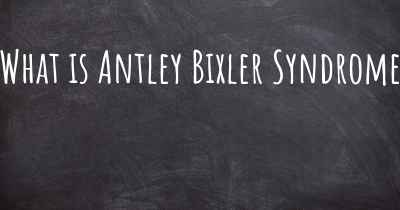 What is Antley Bixler Syndrome