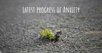 Latest progress of Anxiety