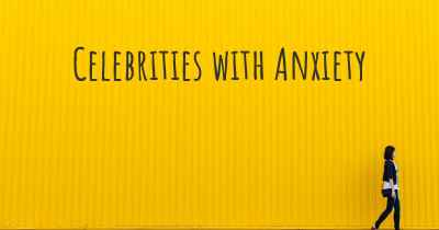 Celebrities with Anxiety