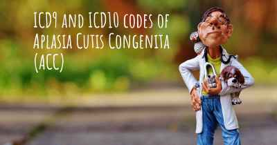 ICD9 and ICD10 codes of Aplasia Cutis Congenita (ACC)
