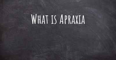 What is Apraxia