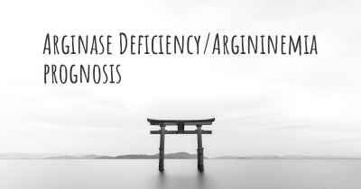 Arginase Deficiency/Argininemia prognosis