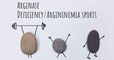 Arginase Deficiency/Argininemia sports