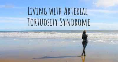 Living with Arterial Tortuosity Syndrome
