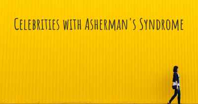 Celebrities with Asherman's Syndrome