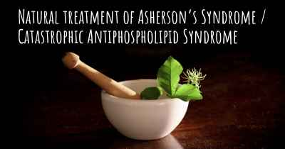 Natural treatment of Asherson's Syndrome / Catastrophic Antiphospholipid Syndrome