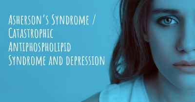 Asherson's Syndrome / Catastrophic Antiphospholipid Syndrome and depression