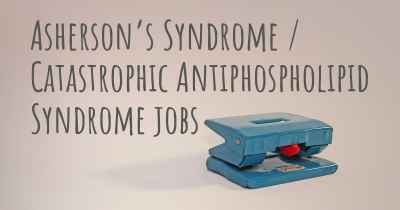 Asherson's Syndrome / Catastrophic Antiphospholipid Syndrome jobs