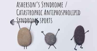 Asherson's Syndrome / Catastrophic Antiphospholipid Syndrome sports