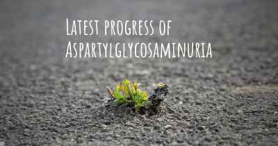 Latest progress of Aspartylglycosaminuria