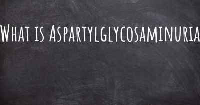 What is Aspartylglycosaminuria