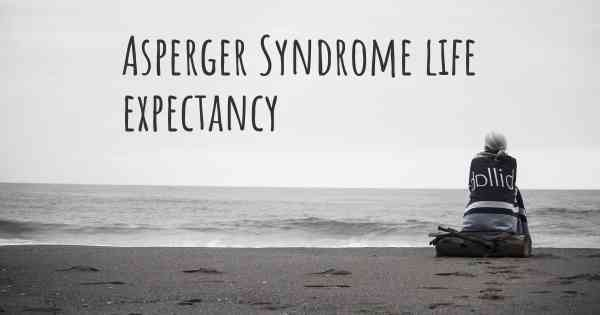 Asperger Syndrome life expectancy