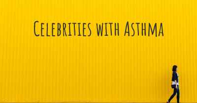 Celebrities with Asthma