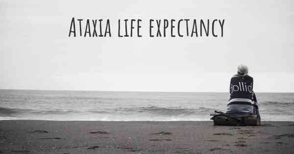 Ataxia life expectancy