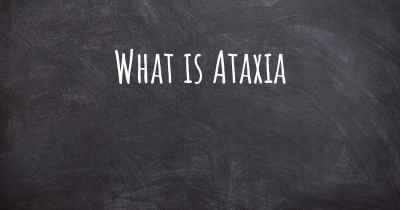 What is Ataxia