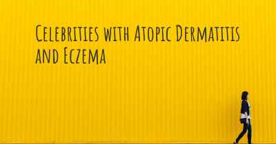 Celebrities with Atopic Dermatitis and Eczema