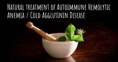 Natural treatment of Autoimmune Hemolytic Anemia / Cold Agglutinin Disease