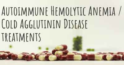 Autoimmune Hemolytic Anemia / Cold Agglutinin Disease treatments