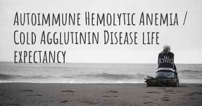 Autoimmune Hemolytic Anemia / Cold Agglutinin Disease life expectancy