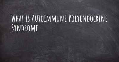 What is Autoimmune Polyendocrine Syndrome