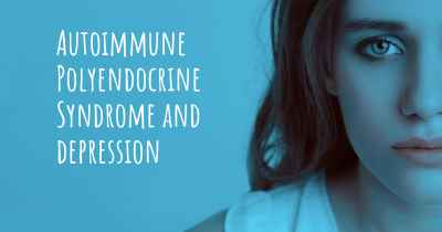 Autoimmune Polyendocrine Syndrome and depression
