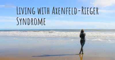 Living with Axenfeld-Rieger Syndrome