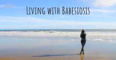 Living with Babesiosis