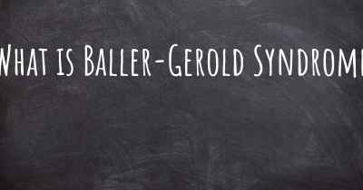 What is Baller-Gerold Syndrome