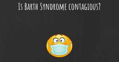 Is Barth Syndrome contagious?
