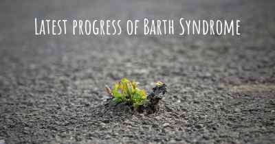 Latest progress of Barth Syndrome