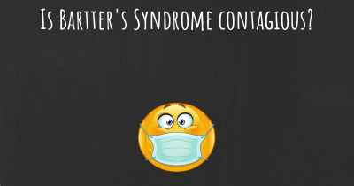 Is Bartter's Syndrome contagious?
