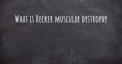 What is Becker muscular dystrophy