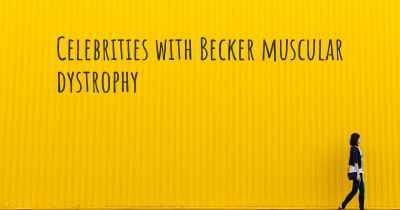 Celebrities with Becker muscular dystrophy