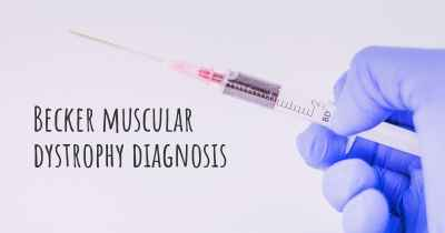 Becker muscular dystrophy diagnosis
