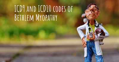 ICD9 and ICD10 codes of Bethlem Myopathy