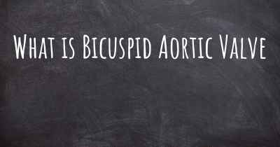 What is Bicuspid Aortic Valve