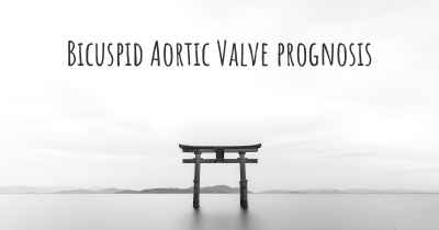 Bicuspid Aortic Valve prognosis