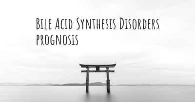 Bile Acid Synthesis Disorders prognosis