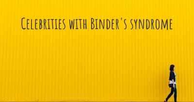 Celebrities with Binder's syndrome