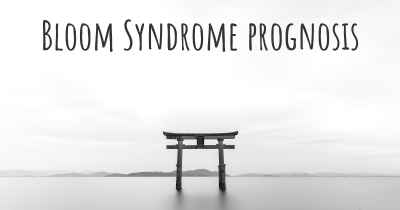 Bloom Syndrome prognosis