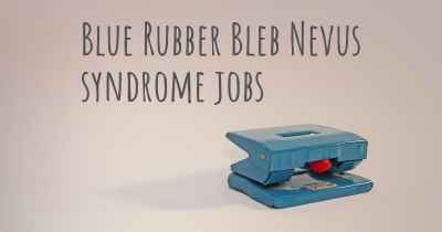 Blue Rubber Bleb Nevus syndrome jobs